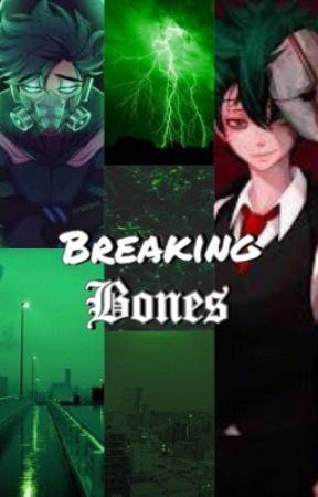 Breaking Bones (Villain Deku) by psychophilosopianist