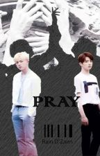 PRAY by Rain52141