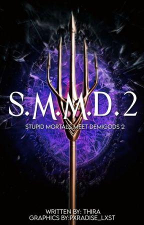 Stupid Mortals Meet Demigods: 2 by ThiraK1234