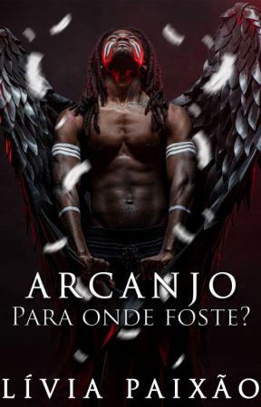 Arcanjo, para onde foste? by LviaZoelAlexandra