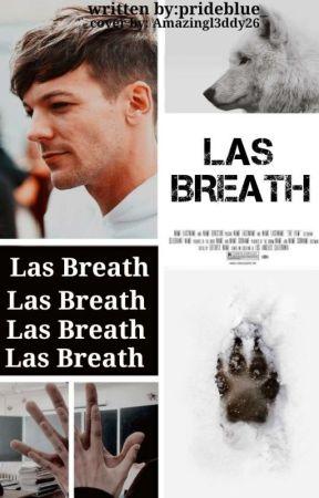 Last Breath ° L.S ° Oneshot by onlyftblouie