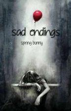 Sad Endings by springbunny9