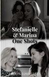 Stefanielle/Marina One Shots cover