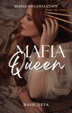 MAFIA QUEEN: Golden Dragon Mafia by Queen_Aysa