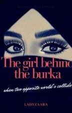 The Girl Behind The Burka by ladyzaara