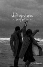 shifting stories by ii_flxrence