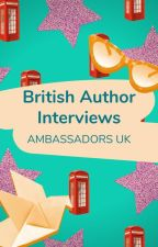 British Author Interviews by AmbassadorsUK