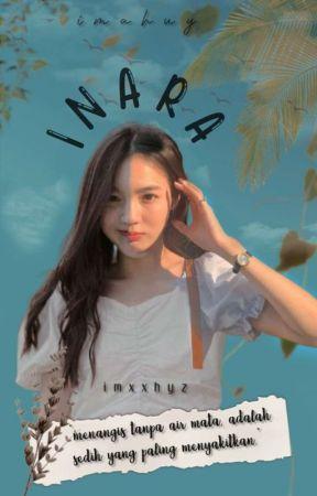 INARA [ Hiatus ] by imxxhyz