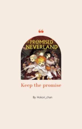 • Keep The Promise • Yakusoku No Neverland Preferencje  by Hokori_chan