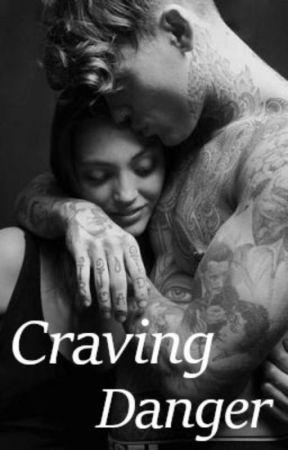 Craving Danger by briisdaddy666