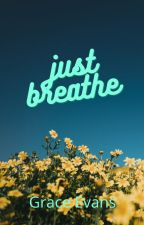 Just Breathe: Sequel to Bullied By My Brothers by LarryStylinson1D454