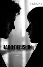 hard decision von Arii_storys