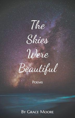 The Skies Were Beautiful by gracieamelia