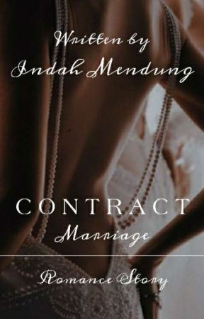 Contract Marriage ✓  by Indahmendung