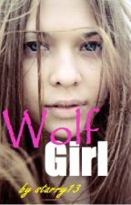 Wolf GIRl  ( a twin were love story ) by starry13