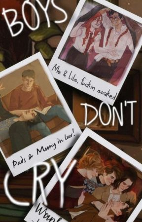 Boys Don't Cry   Marauders oneshots by liaskisses