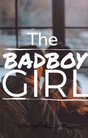 The Badboy girl by asharmyblink_xoxo_