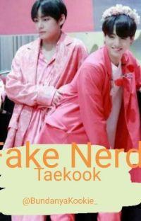 Fake Nerd [Taekook/🐯🐰] cover