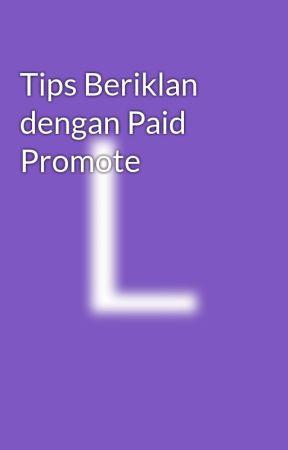 Tips Beriklan dengan Paid Promote by lyrarani