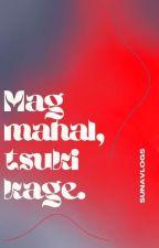 MAGMAHAL, tsukikage. by SUNAVLOGS