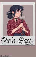 She's Back (Mari Quin) by mysleepgobrrrr