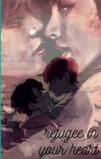 refugee in your heart (taekook) by btslover498417