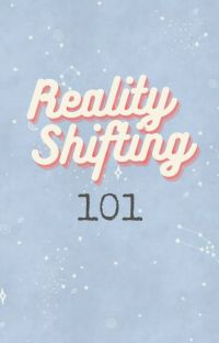 Reality Shifting 101 cover