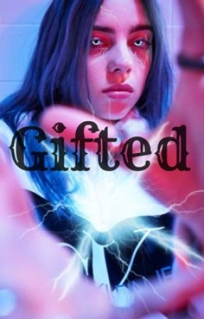 Gifted by Life_Is_Harddd