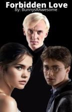 Forbidden Love ~ Harry Potter Fanfiction by BunnysRAwesome