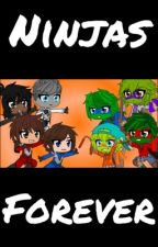 Ninjas Forever by Crusters123