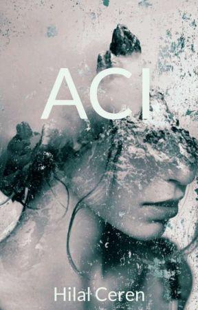 ACI by Hilal_Ceren