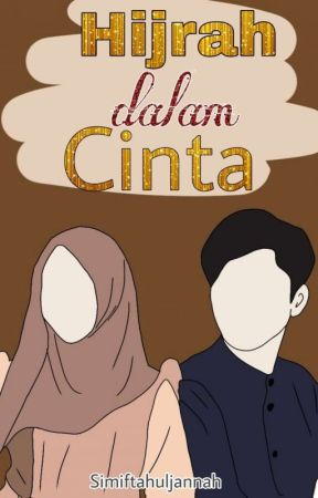 Hijrah Dalam Cinta by Sjvirgo02