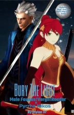 Bury The Light (Male Faunus!Vergil!Reader x Pyrrha Nikos) by Etyion37
