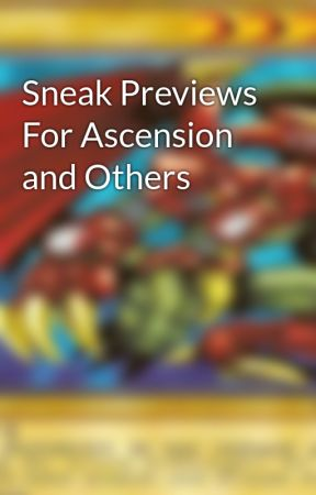 Sneak Previews For Ascension and Others by A_Samhildanach