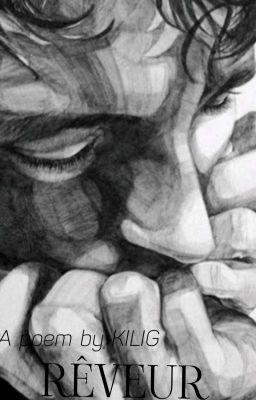Đọc truyện [POEMBYJESSICA] RÊVEUR