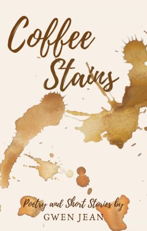 Coffee Stains by Gwenda5