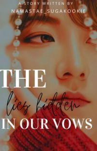 The Lies Hidden In Our Vows (Jungkook ff) cover