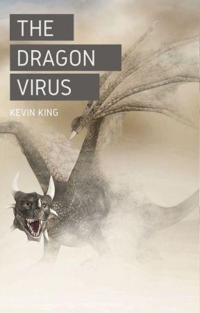 The Dragon Virus by KevinKingAuthor
