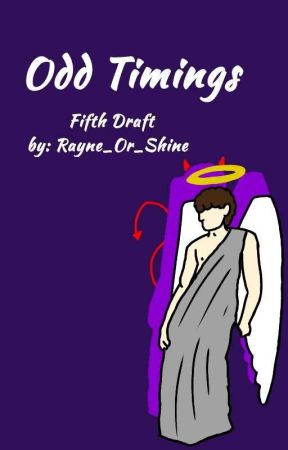 Odd Timings (New Version) by Rayne_Or_Shine