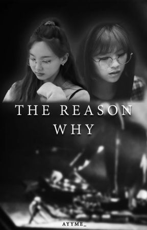 The Reason Why [2YEON] by ayyme_