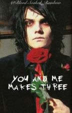 You And Me Makes Three (Gerard x Frank x Bert) by Blood-Soaked_Rainbow
