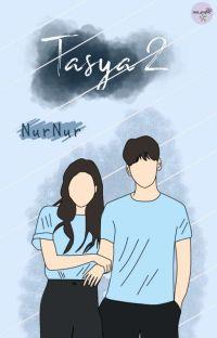 Tasya 2 (Continued Story) [Selesai] cover