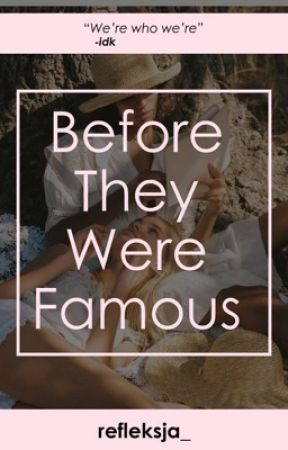 Before They Were Famous  by refleksja_