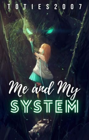 Me and My System by Toties2007