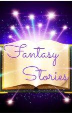 FANTASY STORIES by LIGHTANIA