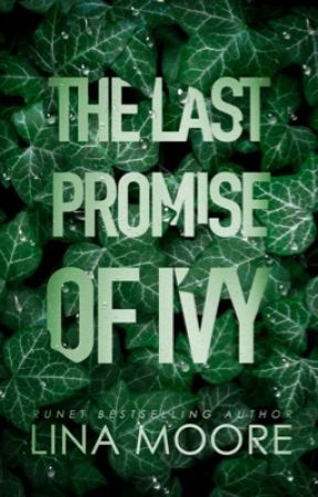 The last promise of ivy by Li_Mur