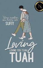 Loving you, Tuah  by syaz_sufiy