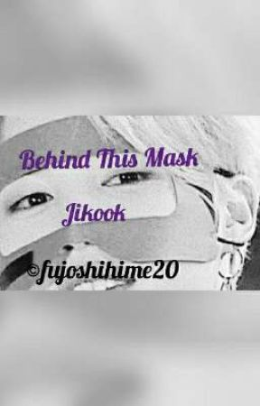 Behind This Mask (Jikook) by fujoshihime20