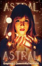 ASTRAL || Graphics Portfolio by QueenInMyOwnRight