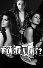 Forever? by Kalanklovers